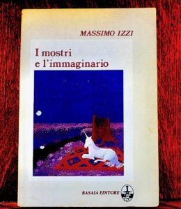 Massimo Izzi, I mostri e l'immaginario