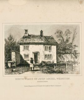 Birth Place of John Locke, Wrington, Somersetshire, 1845, cm. 14 x 22. Drawn & Engraved for Dugdales, England & Wales Delineated.