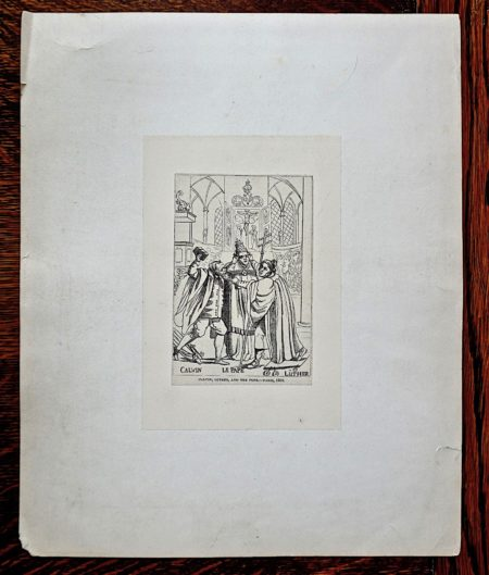 Antique Engraving Print, Calvin, Le Pape, Luther, 1850