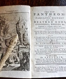 The New Pantheon: Or, Fabulous History of the Heathen Gods, Goddesses,  Heroes etc. Explained in a Manner Entirely New; By Samuel Boyse; Edited by William Cooke, 1777 - Salisbury - Carnan and Newbery.