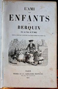 L'Ami des enfants par Berquin avec une Notice de M. Boully, 1861
