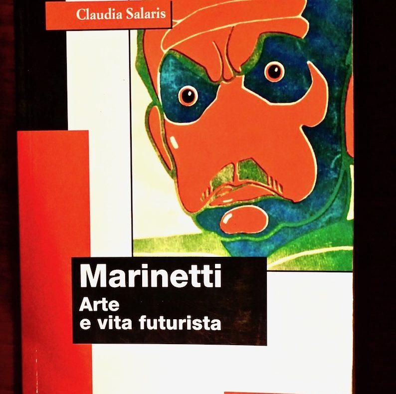 Marinetti, arte e vita futurista