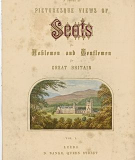 A Series of Picturesque Views of Scots of Noblemen and Gentleman of Great Britain, 1880