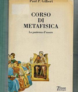 Paul Gilbert, Corso di Metafisica