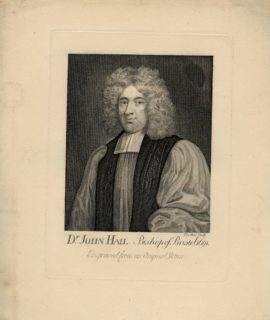 Dr. John Hall. Bishop of Bristol 1691, Engraved from an Original Picture