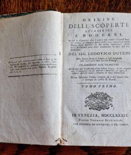 Origine delle scoperte attribuite ai moderni, del Signor Lodovico Dutens, tomo I, Venezia, 1789