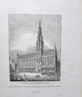 Antique Engraving Print, Hotel de Ville, or Town-Hall of Brussels, 1835