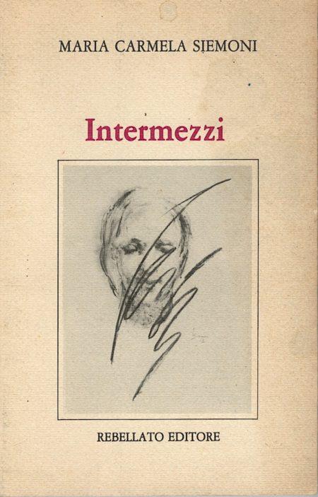 Maria Carmela Siemoni, Intermezzi, Rebellato Editore, 1983