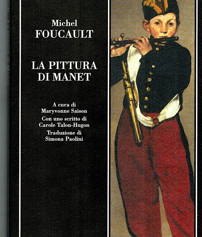Michel Foucault, La pittura di Manet, un libro che non esiste