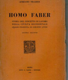 Adriano Tilgher, Homo Faber, Roma, 1943