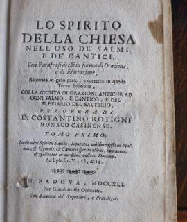 Lo Spirito della Chiesa nell'uso de' Salmi e de' Cantici, per opera di D. Costantino Rotigni, 1741