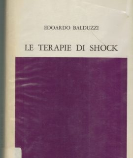 Edoardo Balduzzi, Le terapie di shock, Feltrinelli, 1962
