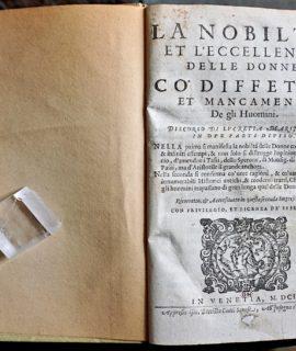 La Nobiltà et l'Eccellenza delle donne co' difetti et mancamenti de gli huomini di Lucretia Marinella in due parti diviso, 1601