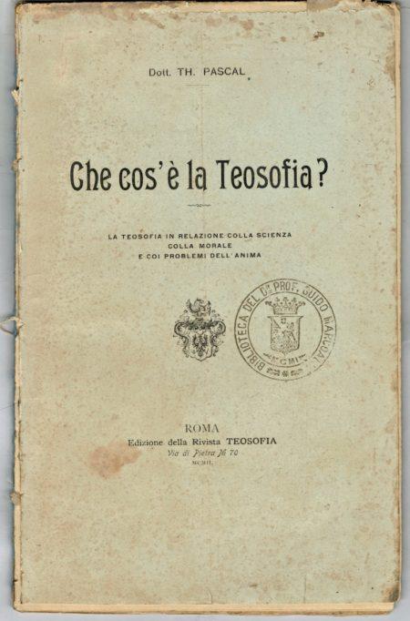 Che cos'è la Teosofia? 1902, rare