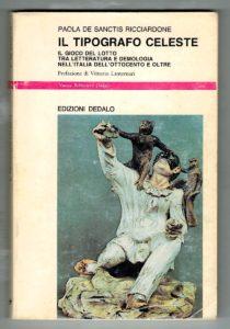 Paola De Sanctis Ricciardone, Il tipografo celeste, Edizioni Dedalo, 1987