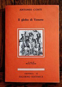 Antonio Conti, Il globo di Venere, Salerno Editrice, 1992