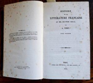 Histoire de la littérature Française Au Dix-Huitième Siècle par A. Vinet, Paris, 1853