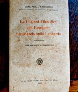 La Ficozza Filosofica del Fascismo e la Marcia sulla Leonardo, Formiggini, 1923