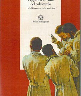 Marco Bobbio, Leggenda e realtà del colesterolo, Bollati Boringhieri, 1993