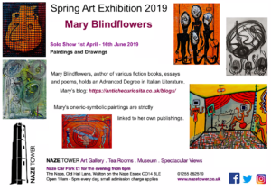 Mary Blindflowers Spring Art Exhibition 2019, Naze Tower Gallery