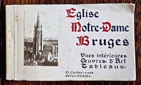 Eglise Notre-Dame Bruges, 15 Cartes-vues délachables, Ern. Thill, Btuxelles, 1910 ca.
