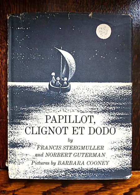 Papillot, Clignot et Dodo by Francis Steegmuller and Norbert Guterman, 1964
