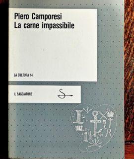 Piero Camporesi, La carne impassibile, Il Saggiatore, 1983