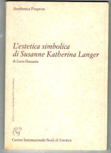 Lucia Demartis, L'estetica simbolica di Susanne Katherina Langer, 2004
