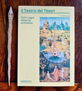 F.T. Paracelso, Scritti magici, alchemici ed ermetici, Brancato, 1991