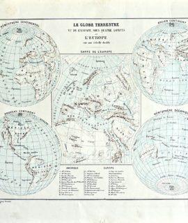 Antique map, Le Globe Terrestre vu de l'Espace, sous quatre aspects et l'Europe, 1860 ca.