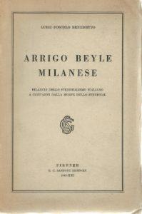 Luigi Foscolo Benedetto, Arrigo Beyle Milanese, 1942