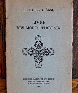 Le Bardo Thodol, Livres des Morts Tibétain, Adrien Maisonneuve, 1933