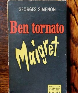 Georges Simenon, Bentornato Maigret, Biblioteca Economica Mondadori, 1954