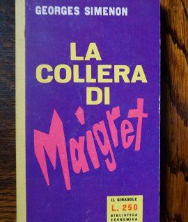 Georges Simenon, La collera di Maigret, Biblioteca Economica Mondadori, Il Girasole, 1959