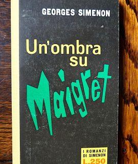 Georges Simenon, Un'ombra su Maigret, I Romanzi di Simenon, 1960