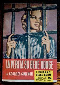 Georges Simenon, La verità su Bebé Donge, I romanzi della Palma, Mondadori, 1953