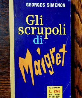 Georges Simenon, Gli scrupoli di Maigret, Biblioteca Economica Mondadori, Il Girasole, 1960