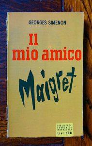 Georges Simenon, Il mio amico Maigret, Biblioteca Economica Mondadori, 1955