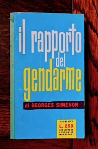 Georges Simenon, Il rapporto del gendarme, Biblioteca Economica Mondadori, Il Girasole, 1958