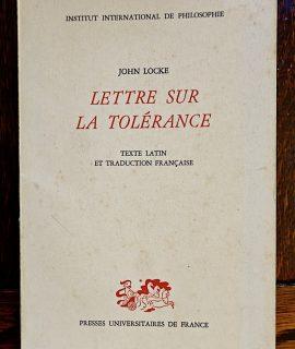ohn Locke, Lettre sur la Tolérance, Presses Universitaires de France, 1965