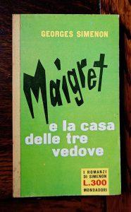 George Simenon, Maigret e la casa delle tre vedove, I Romanzi di Simenon, 1962