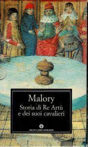 Malory, La storia di re Artù e dei suoi cavalieri, Mondadori, 1996