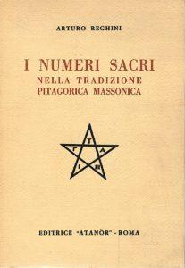Arturo Reghini, I numeri sacri nella tradizione pitagorica massonica, Atanor 1978