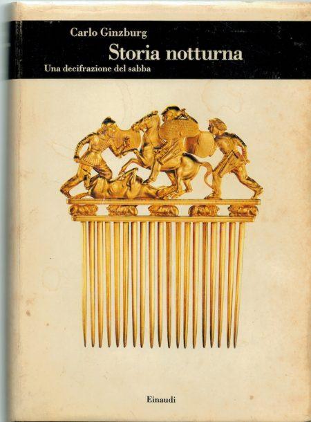 Carlo Ginzburg, Storia notturna, una decifrazione del sabba, Einaudi, 1989