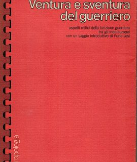 Georges Dumézil, Ventura e Sventura del Guerriero, Rosenberg & Seller, 1974
