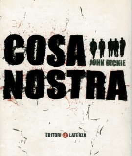 John Dickie, Cosa Nostra, Laterza, 2005