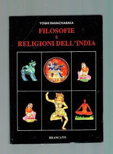 Yoghi Ramacharaka, Filosofie e religioni dell'India, Brancato 1991