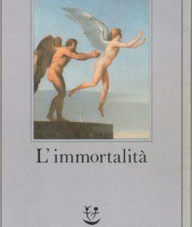 Milan Kundera, L'immortalità, Adelphi, 1990