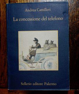 Andrea Camilleri, La concessione del telefono, Sellerio, 2001