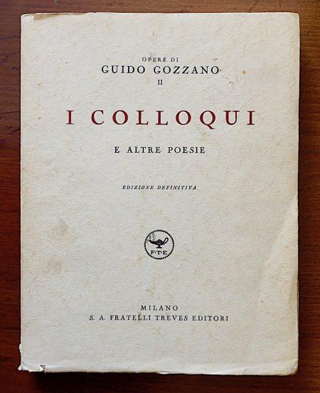 Guido Gozzano, baci, morte e serve